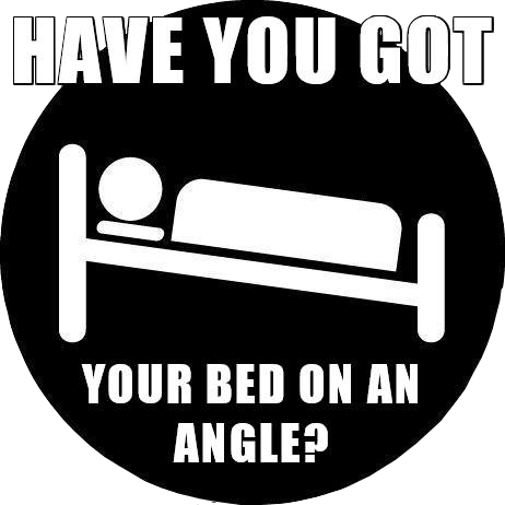 Have you got your bed on an angle? Inclined Bed Therapy
